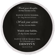 Watch Your Thoughts Round Beach Towel