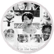 We All Smile In The Same Language Round Beach Towel