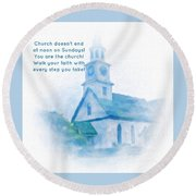 We Are The Church Round Beach Towel