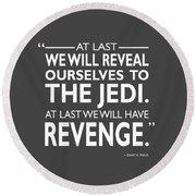 We Will Have Revenge Round Beach Towel