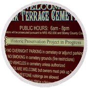 Welcome Silver Terrace Cemeteries Round Beach Towel