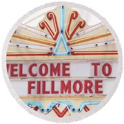 Welcome To Fillmore- Photography By Linda Woods Round Beach Towel