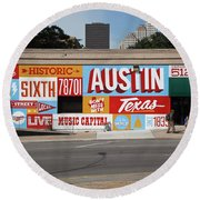 Welcome To Historic Sixth Street Is A Famous Mural Located At 6th Street And I-35 Frontage Road, Austin, Texas - Stock Image Round Beach Towel
