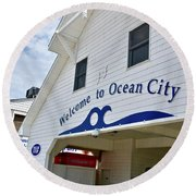 Welcome To Ocean City Maryland Round Beach Towel