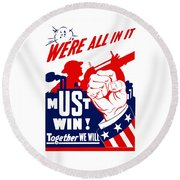 We're All In It - Ww2 Round Beach Towel