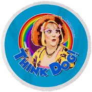 Think Dog Round Beach Towel