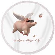 When Pigs Fly Round Beach Towel