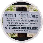 When The Time Comes Round Beach Towel