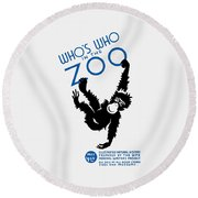 Who's Who In The Zoo - Wpa Round Beach Towel