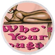 Whos Your Cougar Round Beach Towel