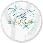 Wifey New Bride Dragonfly W Daisy Flowers N Swirls Round Beach Towel
