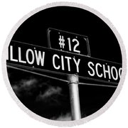 Willow City School Sign Round Beach Towel