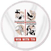Win With Tin -- Ww2  Round Beach Towel