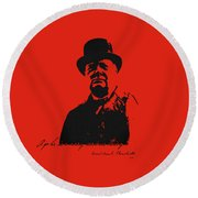 Winston Churchill - A Joke Is A Very Serious Thing Round Beach Towel