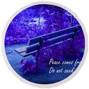 Wooden Bench With Inspirational Text Round Beach Towel