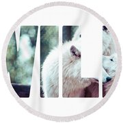 Word Wild Arctic White Wolf  Round Beach Towel