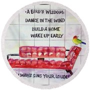 A Birds Wisdom Round Beach Towel
