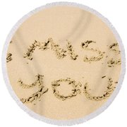 Words Of Loss Round Beach Towel