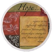 Words To Live By Hope Round Beach Towel