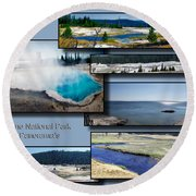 Yellowstone Park August Panoramas Collage Round Beach Towel