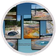 Yellowstone Park Firehole Spring In August Collage Round Beach Towel