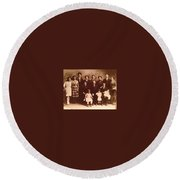 Yesteryears-grandfather Philip And Our Family Round Beach Towel