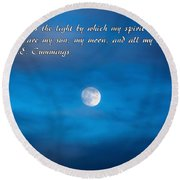 You Are My Moon Round Beach Towel
