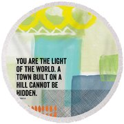You Are The Light- Contemporary Christian Art By Linda Woods Round Beach Towel
