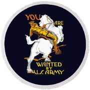 You Are Wanted By Us Army Round Beach Towel