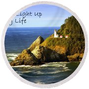 You Light Up My Life 1 Round Beach Towel