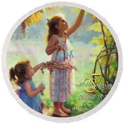 You Will Bear Much Fruit Round Beach Towel