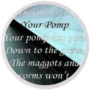 Your Pomp Round Beach Towel