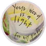 Your Word Is A Light Round Beach Towel