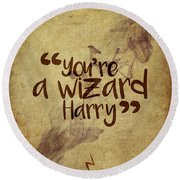 You're A Wizard Harry Round Beach Towel