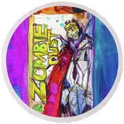 Zombie Dust By 3 Floyds Brewing Co.  Round Beach Towel