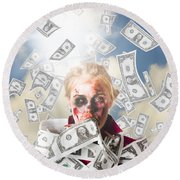 Zombie With Crazy Money. Filthy Rich Millionaire Round Beach Towel