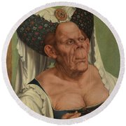 An Old Woman  The Ugly Duchess   Round Beach Towel