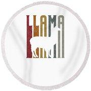 Cute Funny Llama Make Me Happy Retro Llamas Round Beach Towel