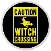 Halloween Shirt Caution Witch Crossing Gift Tee Round Beach Towel
