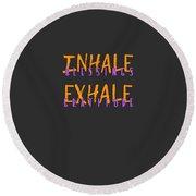 Inhale Blessings Exhale Gratitude Round Beach Towel