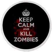 Keep Calm Kill Zombies Round Beach Towel