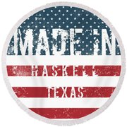 Made In Haskell, Texas Round Beach Towel