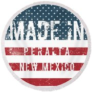 Made In Peralta, New Mexico Round Beach Towel