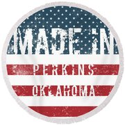 Made In Perkins, Oklahoma Round Beach Towel