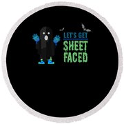 tshirt Lets Get Sheet Faced invert Round Beach Towel