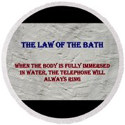 Murphy's Law Of Nature Round Beach Towel