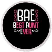 Bae Best Aunt Ever Round Beach Towel