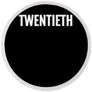 20th Twentieth Large Text Fun Win Ironic Award Round Beach Towel
