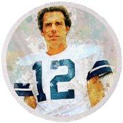 Dallas Cowboys.roger Thomas Staubach. Round Beach Towel