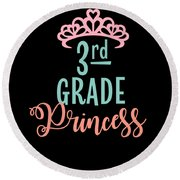 3rd Grade Princess Adorable For Daughter Pink Tiara Princess Round Beach Towel